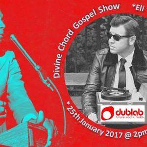 "The Divine Chord Gospel Show w/Guest DJ Eli ""Paperboy"" Reed"