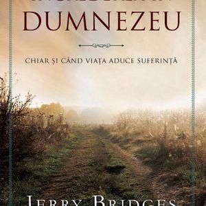 Cartea e o viață - S 11, Ep.01 - Jerry Bridges - Încrederea în Dumnezeu