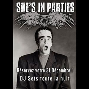 SHE'S IN PARTIES du jour de l'an - 31/12/2018 - DJ Sioux'boy