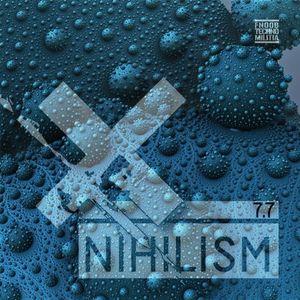 Tom Nihil @ Nihilism Podcast #7.7
