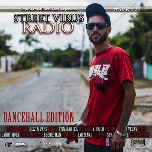 Street Virus Radio 122 (Dancehall Edition)