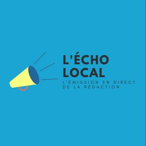 Écho Local N°192 - Vendredi 7 mai 2021