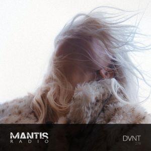 Mantis Radio 278 w/ DVNT