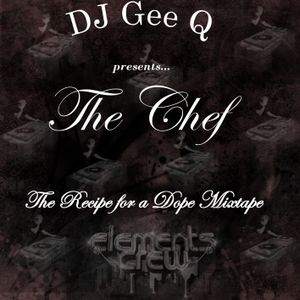 The Chef - Recipe For A Dope Mixtape