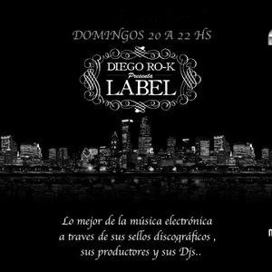 LABEL by Diego Rok 41-DJ SET/ 03-01-2014 Radio Show from Argentina (www.nova989.com.ar)