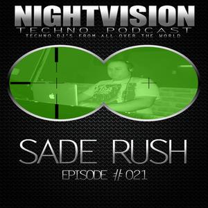21_sade_rush_-_nightvision_techno_podcast_21_pt1