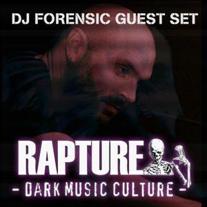 RAPTURE RADIO: GUEST DJ FORENSIC 08-15-2020