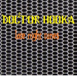 Doctor Hooka-Late Night Tunes