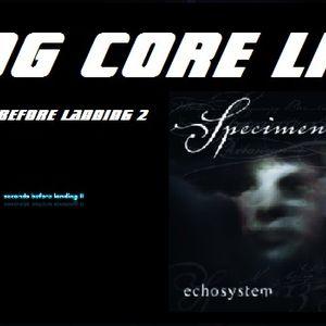 SPECIMEN 13 (Your Body is an Echosystem) & SECONDS BEFORE LANDING 2 (Both in their Entirety) - Decem