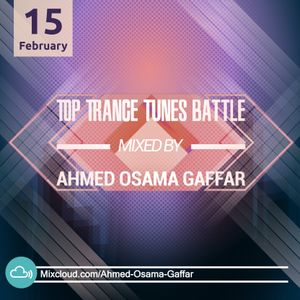 Top Trance Tunes Battle (Mixed By A.O.G)