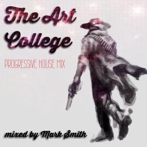 The Art College Progressive House Mix