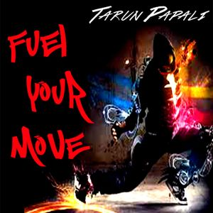 Fuel Your Move with Tarun Papali: Episode 3