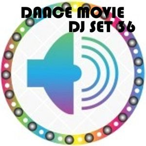 """Dance Movie # 36 - The DJ Set dance of """"Movie Disco"""" page (search to facebook) all mixed by Max"""