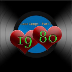 Love Song 1980 Part 2