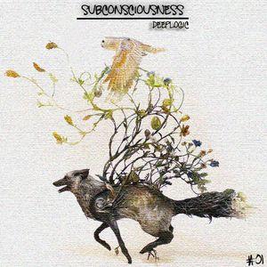Deeplogic - Subconsciousness # 01