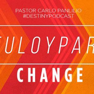 #TuloyPaRin: CHANGE - Carlo Panlilio