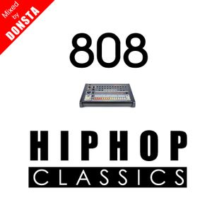 808 HIPHOP CLASSICS Mixed By DONSTA