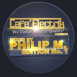 Philip M. @ Café Electrik Edition No. 1