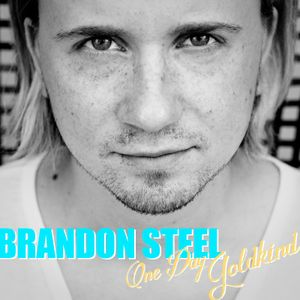 Brandon Steel - One Day Goldkind