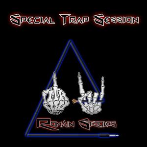 Romain Strokes - Special Trap Session