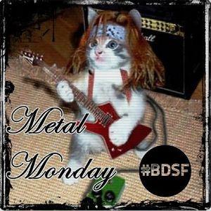 BDSF (20-02-12) Metal Monday (Leos)