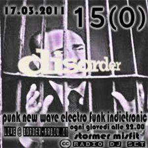 Disorder 15 (0) 17.03.2011