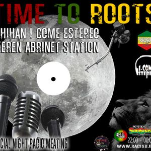 Time To Roots - 20 - 5 - 2016 - Radio Meating