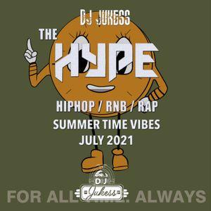 #TheHype21 - Old Skool Summertime Vibes - July '21 - @DJ_Jukess