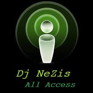 Dj NeZis(set) All Access