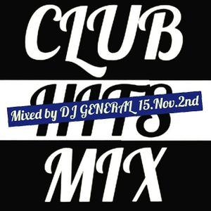 CLUB HITS SHORT MIX 15.NOV.2nd