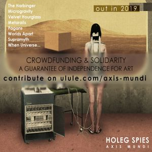HOLEG SPIES - CXB7 RADIO #437 INTERVIEW AXIS MUNDI PREVIEWS AND MIX