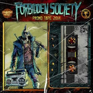 Forbidden Society PROMO TAPE 2014