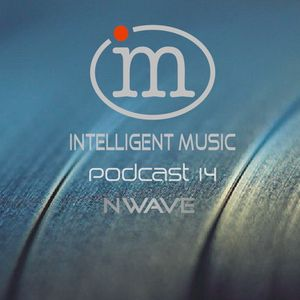 Intelligent Music Podcast #14 (22.10.2017) - Nwave