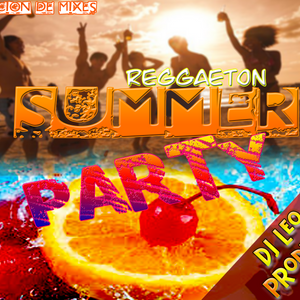REGGAETON SUMMER PARTY 2017 BY DJ LEO PRODUCER OFFICIAL