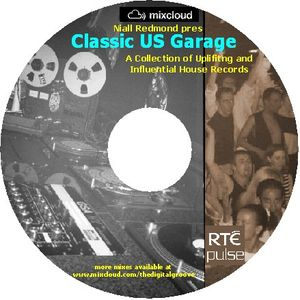 Niall Redmond pres Classic US Garage(May 2010)