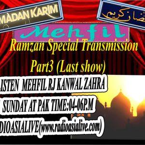 **Mehfil With Rj Kanwal(Ramzan Special Transmission[last show])
