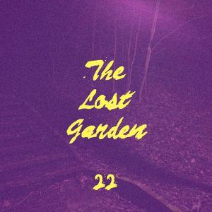 The Lost Garden Show. Episode 22