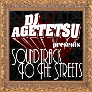 Soundtrack to The Streets ~Throwback Mix~