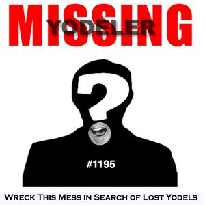 wRecK 1195 In Search of Lost Yodels