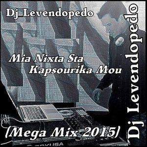 Dj_Levendopedo - Mia Nixta Sta Kapsourika (Mega Mix 2015)