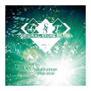 Next Stop the Sun - Antony Morato OST Vol.7 - July 2012