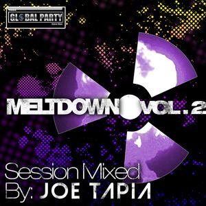 Joe Tapia LIVE SET AT GLOBAL PARTY 88.1 PARTY FM - Meltdown 2 set