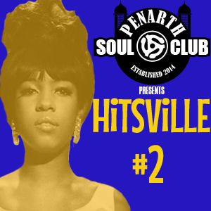 Penarth Soul Club Presents HiTSViLLE #2