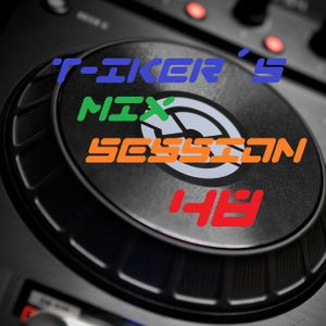 T-iker´s Mix Session 48