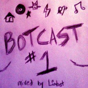 BOTCAST #1