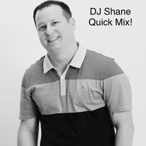 DJ Shane- Quick Mix!