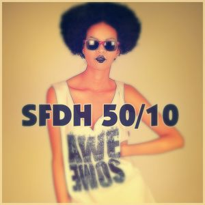 SFDH Heart:Beat #50/10 Special Guest Mix: Brown Sugah Pt.1