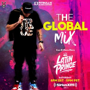 Dj Latin Prince The Global Mix With Your Host Astra On The Air Globalization 12 28 2019 By Dj Latin Prince Mixcloud