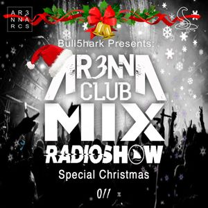 AR3NNA CLUB MIX RadioShow [011]