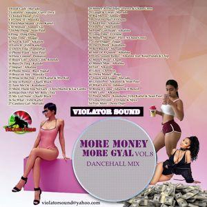 Violator Sound More Money More Gyal Vol.8